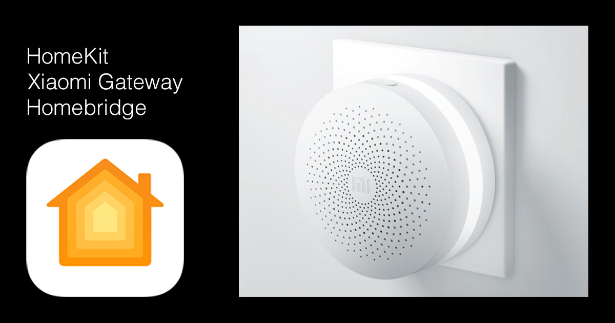 Xiaomi Gateway: настройка работы с HomeKit